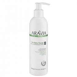 Aravia Professional Eucaliptus Therapy - Масло для антицеллюлитного массажа, 300мл