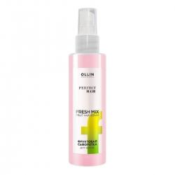Ollin Perfect Hair Fresh Mix - Фруктовая сыворотка для волос, 120мл